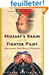 Mozart's Brain and the Fighter Pilot:...