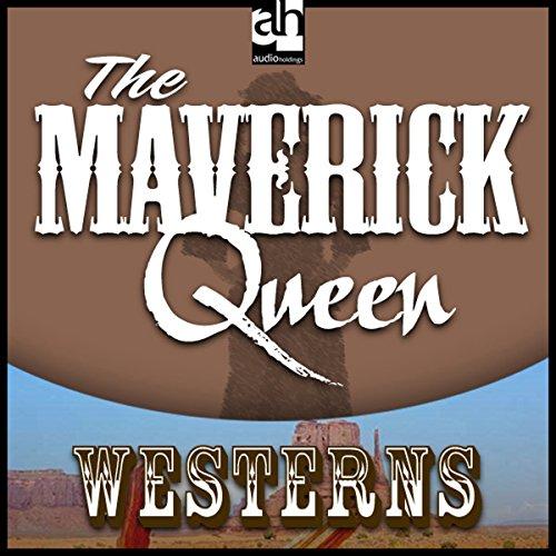 The Maverick Queen  Audiolibri