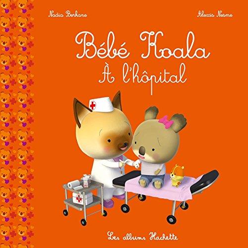 Petite Histoire Bb Koala -  l'hpital