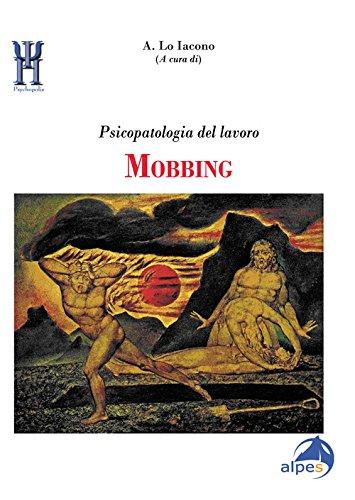 scaricare ebook gratis Mobbing. Psicopatologia del lavoro PDF Epub