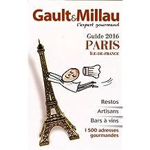 Guide Paris Ile de France : 1500 adresses gourmandes