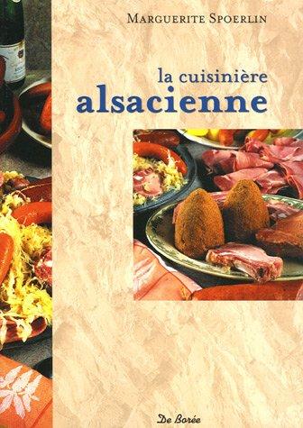 La cuisine alsacienne par Marguerite Spoerlin