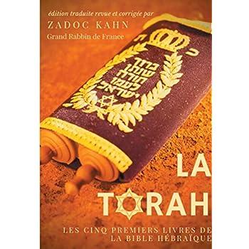 La Torah : Les cinq premiers livres de la Bible hébraïque