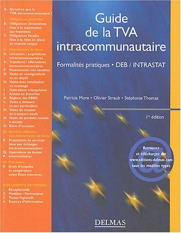 Guide de la TVA intracommunautaire : Formalités pratiques, DEB / INTRASTAT