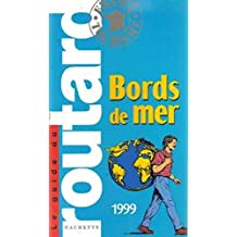 Guide du routard bords de mer 1999
