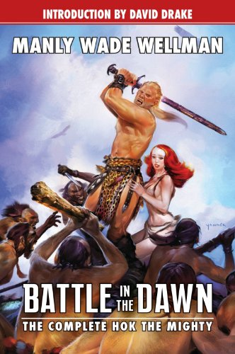 Battle in the Dawn: The Complete Hok the Mighty (Planet Stories (Paizo Publishing)) thumbnail