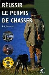 Réussir le permis de chasser ; Les questions officielles de l'examen du permis de chasser : Pack en 2 volumes