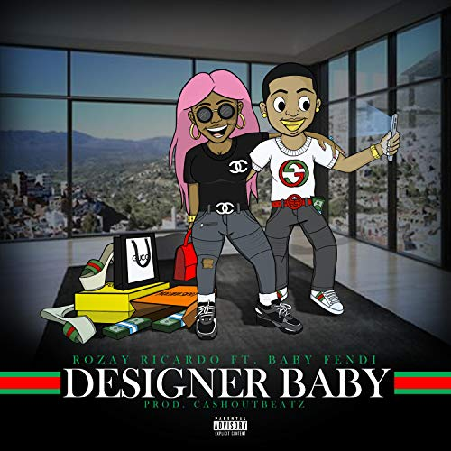 Designer Baby (feat. Baby Fendi) [Explicit]