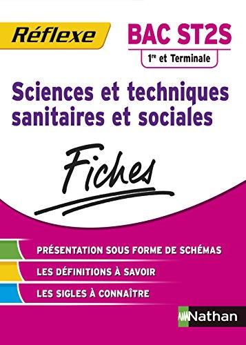 Fiches Réflexe - Sciences et techniques sanitaires et sociales - 1re et Terminale ST2S par Céline Denoyer