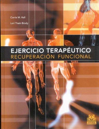 EJERCICIO TERAPÉUTICO. Recuperación funcional (Bicolor) (Medicina) por Carrie M. Hall