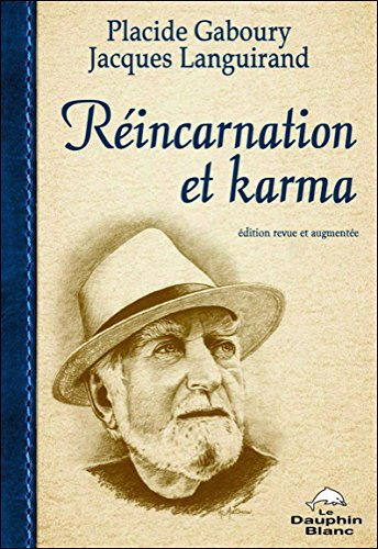 Réincarnation et karma par Placide Gaboury