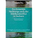 Psychosoziale Nachsorge nach der Jahrhundertflut in Sachsen: Mit einem Beitrag von Clemens Hausmann