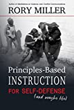 #8: Principles-Based Instruction for Self-Defense (And Maybe Life)