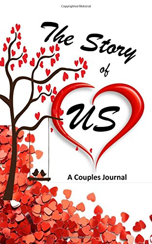 Couples Journal: The Story of Us: Valentine Journal/Couples Journal/Couples Journal with Prompts (Holiday Activity Books)