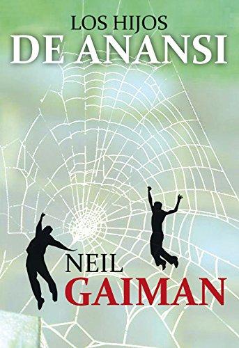 Los hijos de Anansi (Bestseller (roca)) por Neil Gaiman
