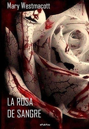 La rosa de sangre por Mary Westmacott