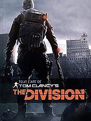 Tom Clancy's The Division - Tout l'art - tome 1 - Tout l'art de Tom Clancy's The Division