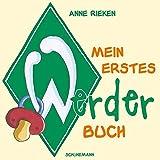 Mein erstes Werder-Buch: Neuauflage des Werder-Klassikers für Kids