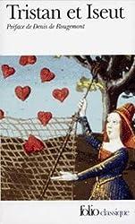 Tristan et Iseut: La merveilleuse histoire de Tristan et Iseut et de leurs folles amours, restituée en son ensemble et nouvellement écrite dans l'esprit des grands conteurs d'autrefois