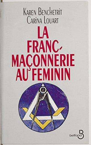 Livre gratuits en ligne La Franc-maçonnerie au féminin pdf epub