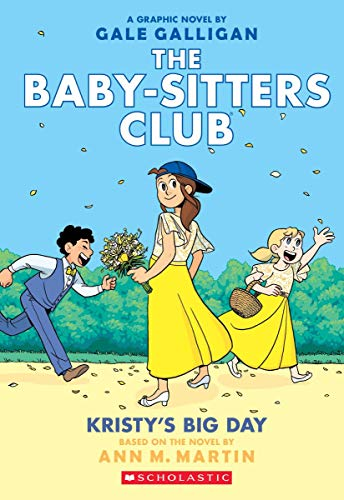 The Baby-Sitters Club 6: Kristy's Big Day di Ann M. Martin
