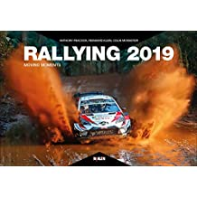 Rallying 2019: Moving Moments (Rallying Yearbooks)