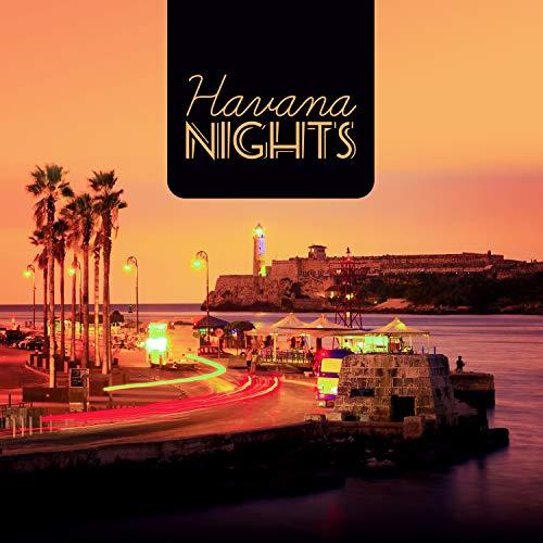 Havana Nights: Latin House, Hot Night Club Party, Sexy Latin Music (Havana Nights Party)