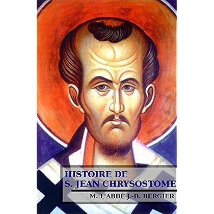 Histoire de S. Jean Chrysostome