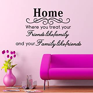 Balabella Home Where You Treat Your Friends Like Family and Your Family Like Friends Quote Art Vinyl Wall Sticker
