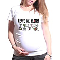Ladies Maternity Maternità T-Shirt Leave Me Alone
