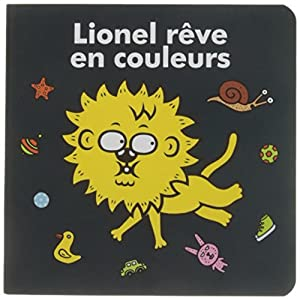 """Afficher """"Lionel rêve en couleurs"""""""