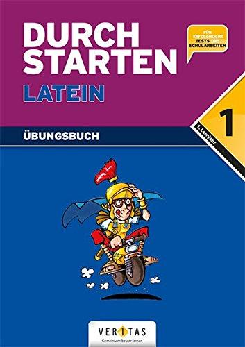 Durchstarten - Latein - Neubearbeitung: 1. Lernjahr - Dein Übungsbuch: Übungsbuch mit Lösungen