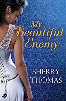 My Beautiful Enemy (Heart of Blade Book 2) by [Thomas, Sherry]