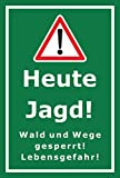 Schild - Jagd - Heute Jagd - Wald und Wege gesperrt - Lebensgefahr – 45x30cm mit Bohrlöchern   stabile 3mm starke Aluminiumverbundplatte – S00351-002-E +++ in 20 Varianten erhältlich