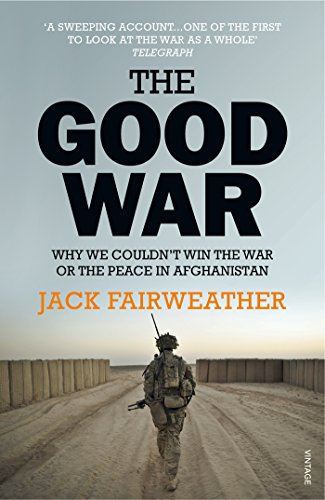 The good war why we couldnt win the war or the peace in the good war why we couldnt win the war or the peace in fandeluxe Choice Image