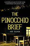 The Pinocchio Brief: A gripping, thought-provoking courtroom thriller about Man vs Artificial Intelligence