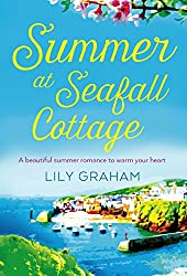 Summer at Seafall Cottage: The perfect summer romance full of sunshine and secrets