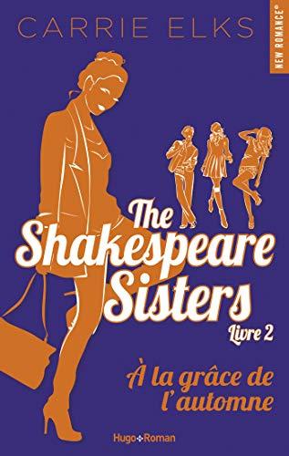Couverture du livre The Shakespeare sisters - tome 2 A la grâce de l'automne -Extrait offert-