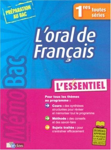 L'oral de Français 1res toutes séries : L'essentiel par Myriam Cosnefroy, Emilie Tallon