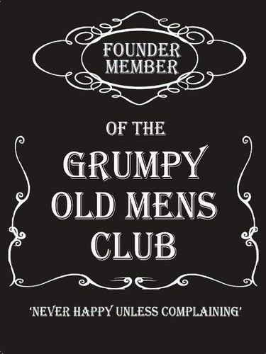founder-member-of-the-grumpy-old-mens-club-never-happy-unless-complaining-similar-to-jack-daniels-fo