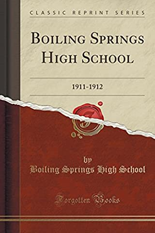 Boiling Springs High School: 1911-1912 (Classic Reprint)