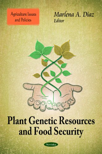 Plant Genetic Resources & Food Security (Agriculture Issues and Policies)