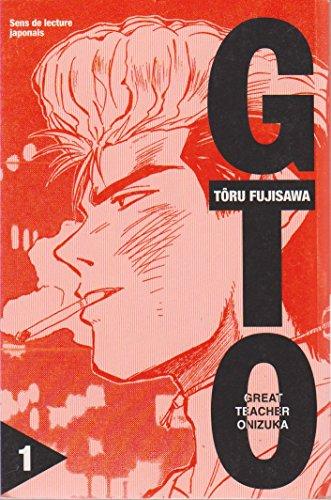 GTO - France Loisirs Vol.1 par FUJISAWA Tôru / FUJISAWA Tohru (Broché)