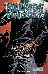 Los muertos vivientes #138: De susurros a chillidos par Robert Kirkman