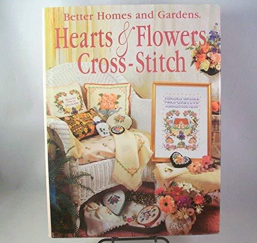 Better Homes And Gardens Cross Stitch (Better Homes and Gardens Hearts & Flowers Cross-Stitch)