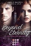 Beyond Eternity. Der Fluch des Vampirs: Lässige Urban Fantasy Romance für Vampir-Fans