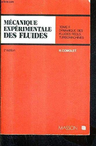 Mécanique expérimentale des fluides par Raymond Comolet