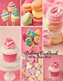 Best Baking Cookbooks - Baking Cookbook: Recipe Book, Cooking Diary, Journal, Notebook Review
