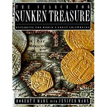The Search for Sunken Treasure: Exploring the World's Great Shipwrecks by Robert F. Marx (1993-10-01)