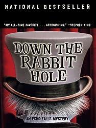 Down the Rabbit Hole (Echo Falls Mystery)